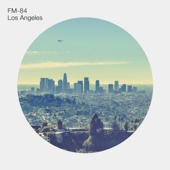 Los Angeles EP - FM-84