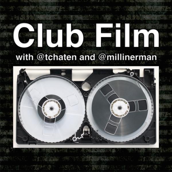 Club Film Podcast
