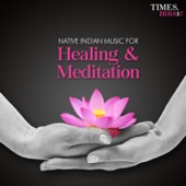 Native Indian Music for Healing and Meditation