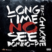 Long Time No See (feat. Chuckie) -Single
