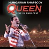 Hungarian Rhapsody (Live In Budapest 1986)