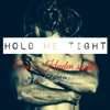 Hold Me Tight (feat. Kane Brown) - Single, C.E.O. & Haden Sightz