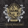 A Story (Part 2 Bonus EP), Fly My Pretties