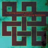 The String Quartet Tribute to Breaking Benjamin - Vitamin String Quartet