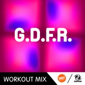 G.D.F.R. (Workout Mix)