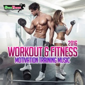 Workout & Fitness 2016: Motivation Training Music