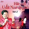 Hits of Udit Narayan Vol 2