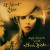 24 Karat Gold: Songs from the Vault, Stevie Nicks