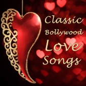 Classic Bollywood Love Songs: The Most Romantic Songs From Your Favorite Indian Movies