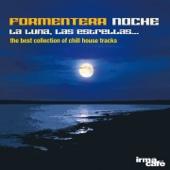 Formentera Noche: La Luna, Las Estrellas... (The Best Collection of Chill House Tracks)