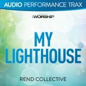 My Lighthouse (Audio Performance Trax) - EP