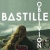 Oblivion - EP, Bastille