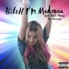 Madonna - Bitch Im Madonna  feat. Nicki Minaj