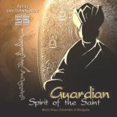 Natsag Jantsannorov: Guardian Spirit of the Saint - Morin Khuur Ensemble of Mongolia