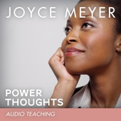 Developing Power Thoughts (feat. Joyce Meyer)