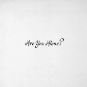 Majical Cloudz - Are You Alone?  artwork