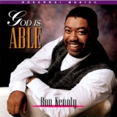 God Is Able - Ron Kenoly