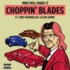 Choppin' Blades (feat. Jody HiGHROLLER & Slim Jxmmi) - Single