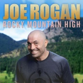 Cover to Joe Rogan's Rocky Mountain High