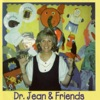 Dr. Jean and Friends