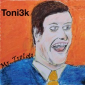 Toni3k - Mr. Trololo