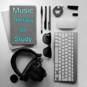 Music Therapy to Study - Effective Study Background Music for Concentration, Exam Study, Stimulation Gray Matters, Increase Brain Power, Instrumental Songs to Open Your Mind