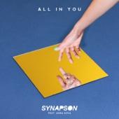 Synapson - All In You (feat. Anna Kova) illustration