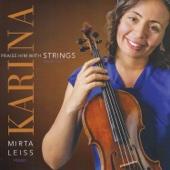 Praise Him with Strings (feat. Mirta Leiss)