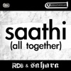 Saathi (All Together) - Single - RDB & Sahara