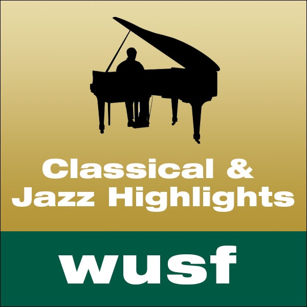 WUSF Classical & Jazz Highlights