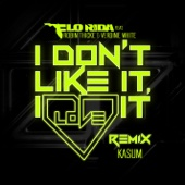 I Don't Like It, I Love It (feat. Robin Thicke & Verdine White) [Kasum Remix] - Single cover art