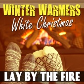 Winter Warmers - Lay By the Fire