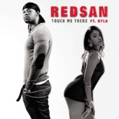 Touch Me There (feat. Nyla) - Redsan