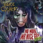 No More Mr. Nice Guy Live!
