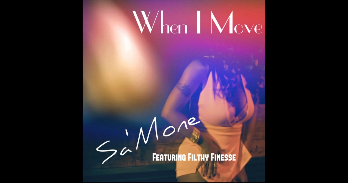 when i move you move
