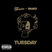 Tuesday (feat. Drake) - iLoveMakonnen