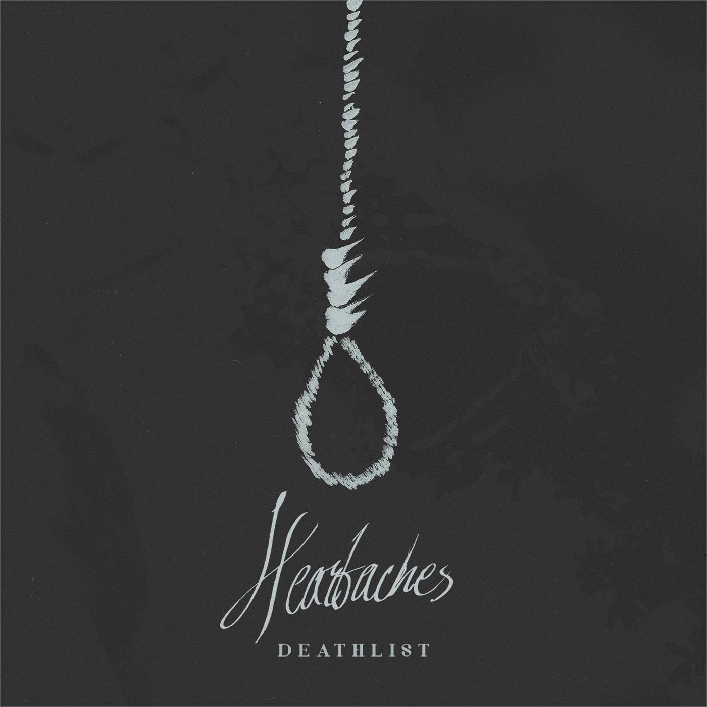 Heartaches – Deathlist [Single] (2015)