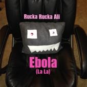 Download Rucka Rucka Ali - Ebola (La La)