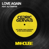 Love Again (feat. Ali Tamposi) [After Hours Remixes] - Single