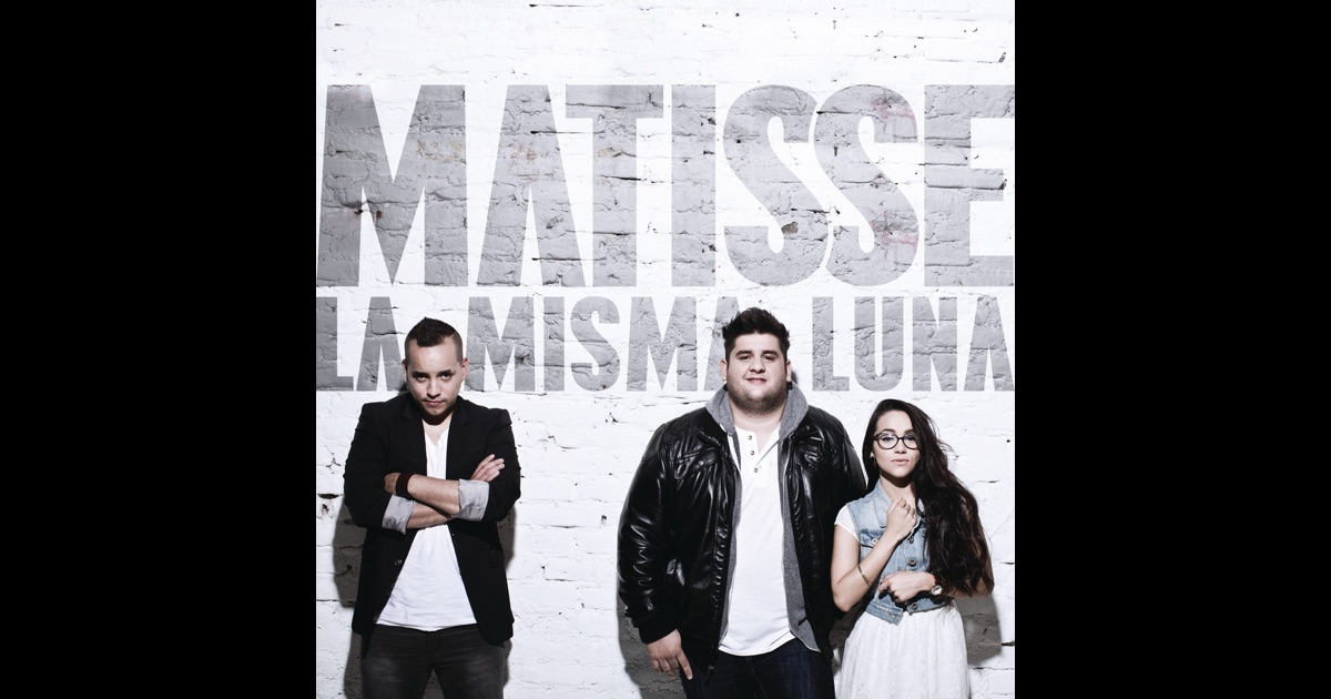 La Misma Luna Single De Matisse En Apple Music