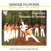 Brésil: capoeira, samba de roda, maculele (Music from the World)