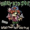 Uglier Than They Used Ta Be (Bonus Track Version), Ugly Kid Joe
