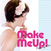 Make Me Up! Morning Mix: The Best Songs to Start the Day (Happy Cover Songs)
