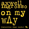 On My Way (Valentino Khan Remix) - Single, Axwell Λ Ingrosso