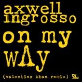 On My Way (Valentino Khan Remix) - Single