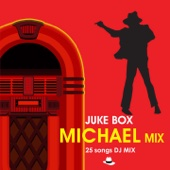 Juke Box: Michael Jackson Mix (Greatest 25 Hit Songs)