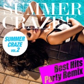 SUMMER CRAZE HITS! Vol.2 (夏まで待てないParty Remix Best)