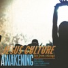 Awakening - Live from Chicago, Jesus Culture
