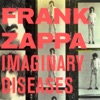 Imaginary Diseases (Live), Frank Zappa