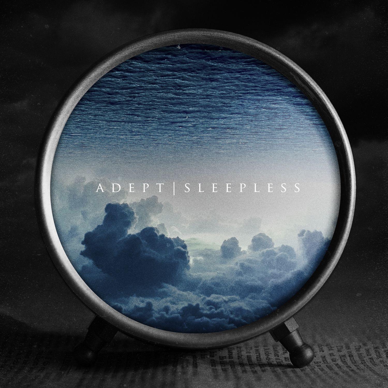 Adept - Sleepless (2016)
